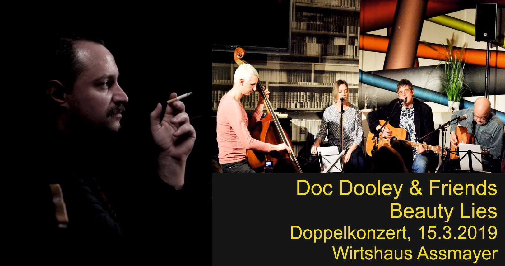 Beauty Lies meet Doc Dooley & Friends (Doppelkonzert)